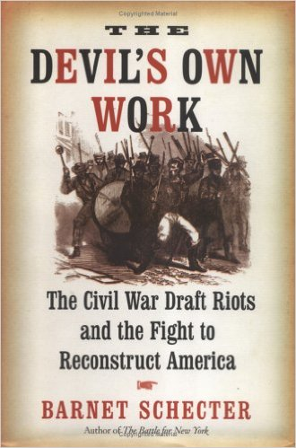 Learn more about the draft riots and their place in American history with this book by Barnet Schecter.
