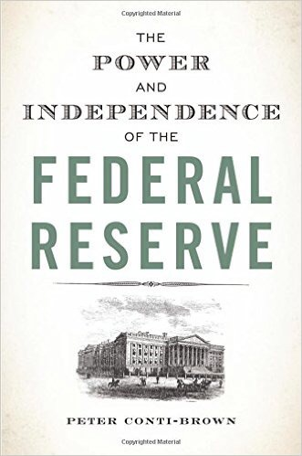 The Power and Independence of the Federal Reserve, book