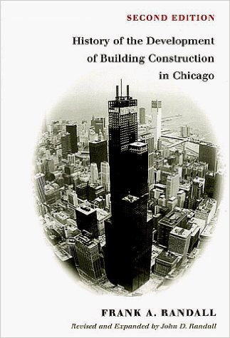 Book about the history of building construction in Chicago
