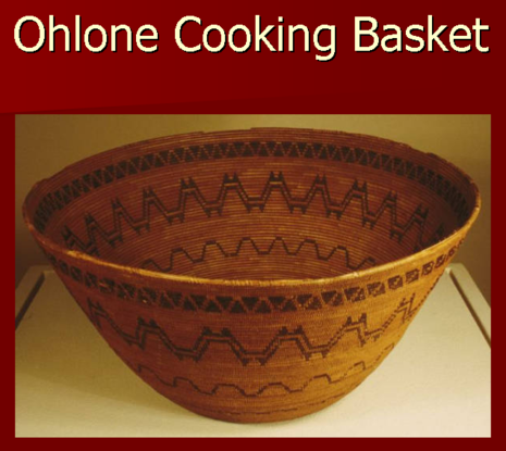 Ohlone cooking basket (image from the Muwekma Ohlone Tribe of the San Francisco Bay Area)