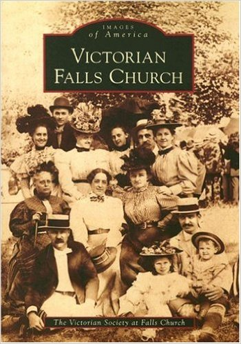 Victorian Falls Church (Images of America)