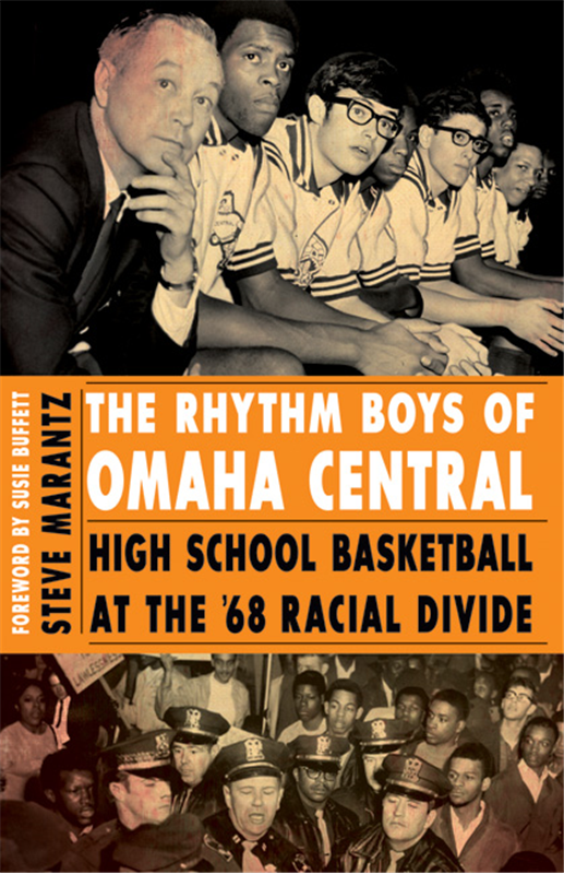 "Cover of the book ""The Rhythm Boys of Omaha Central: High School Basketball at the '68 Racial Divide"" written by Steve Marantz"