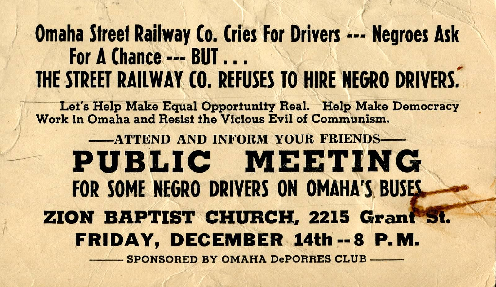 This photo is from The Great Plains Black History Museum collection. The museum's founder, Bertha Calloway, is a former member of the Deporres club. This is an announcement from the club asking for support of their campaign to allow black drivers.