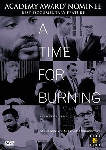 """A Time for Burning"" film