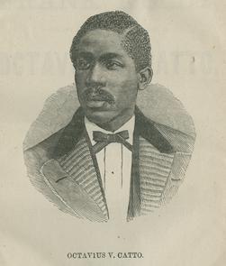 A photo of Octavius V. Catto.