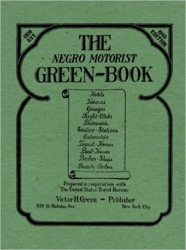 Cover of The Negro Motorist Green-Book (1940 Edition).