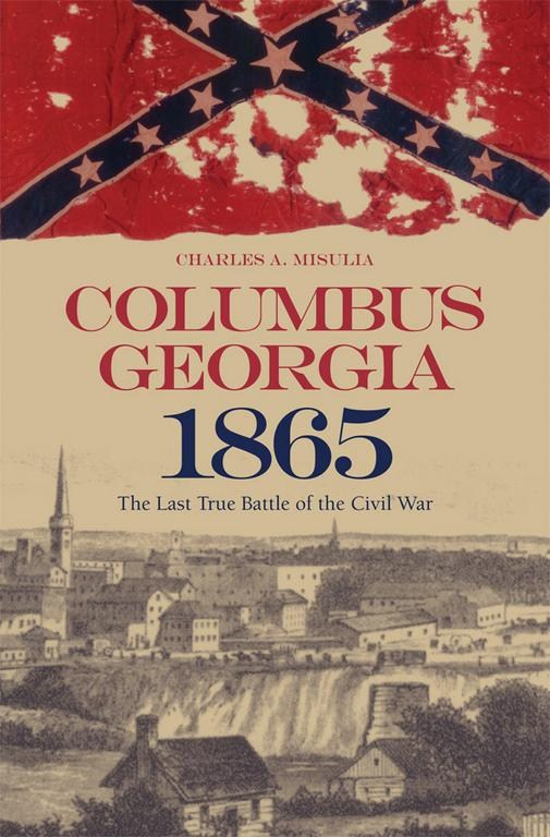 To learn more about the battle, consider this book by Charles A. Misulia and offered by the University of Alabama Press.
