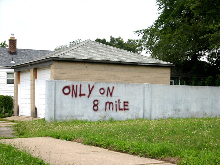 """Only on 8 Mile"""