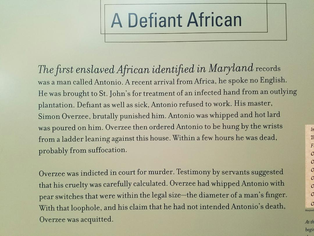 Information board in St. John's Museum in St. Mary's City. About one of the slaves in St. Mary's City.