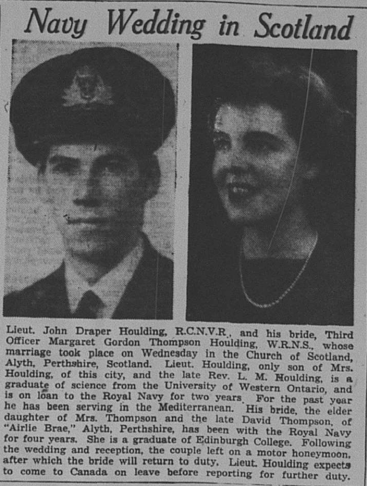 John and Margaret (Thompson) Houlding got a honeymoon in Scotland before having to part and each return to duty.