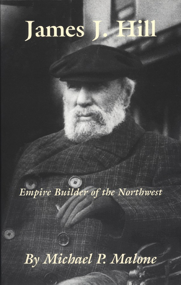 James J. Hill: Empire Builder of the Northwest-Click the link to learn more about this book.