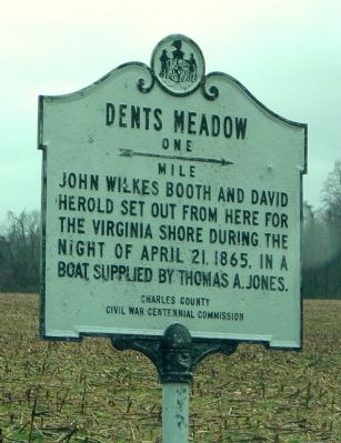Dent's Meadow is where John Wilkes Booth was provided a boat to sail across the Potomac River into Virginia, where he expected even more Confederate aid in his escape.