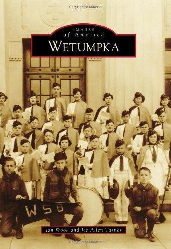 Learn more about the history of Wetumpka with this book from Acadia Publishing.