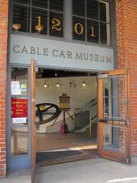 San Francisco's Cable Car Museum entrance.