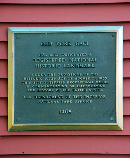 The Plaque declaring the Old York Gaol a National Historic Landmark.