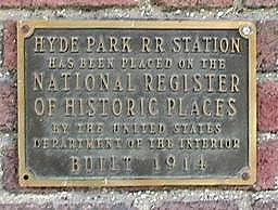 The Hyde Park Railroad Station's National Register of Historic Places Plaque