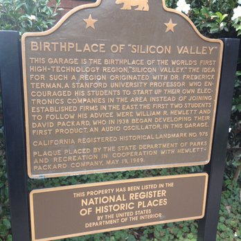"The plaque outside the garage, commemorating it as the ""Birthplace of Silicon Valley"""