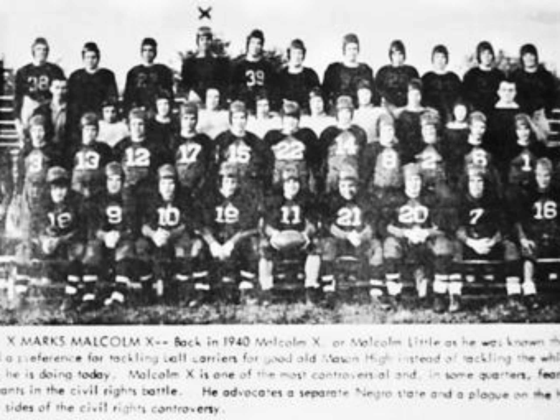 Malcolm, indicated by an X, on the Mason High School football team in 1940