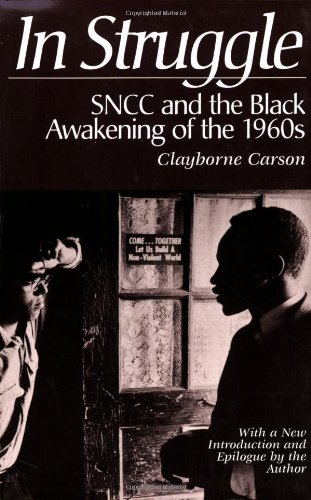 In Struggle : SNCC and the Black Awakening of the 1960s-Click the link below for more information about this book