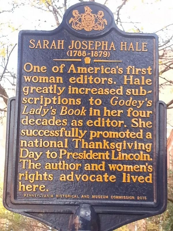 Sarah Josepha Hale Marker which is located at the approximate location of where her home was in Philadelphia, PA