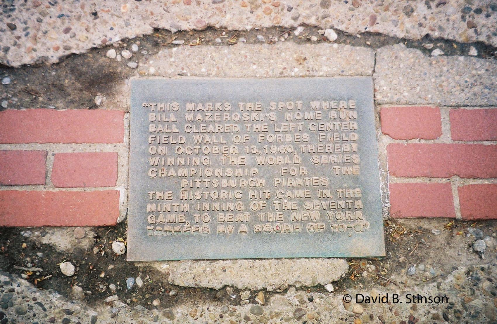 Plaque honoring the spot where Bill Mazeroski hit the 1960 World Series winning home run