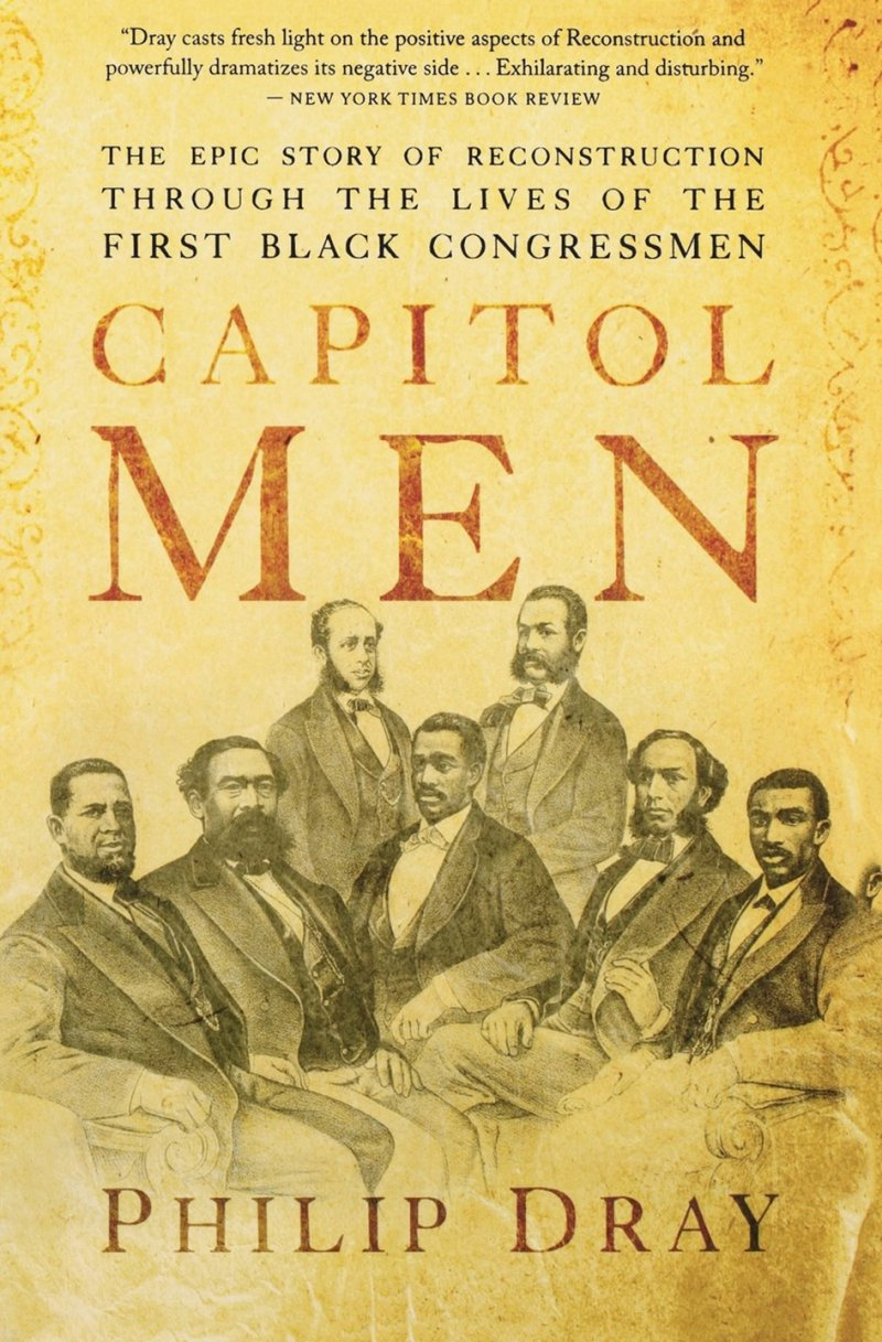 Read about Revels and other groundbreaking African American legislators in Philip Dray's Capitol Men: The Epic Story of Reconstruction through the Lives of the First Black Congressmen.