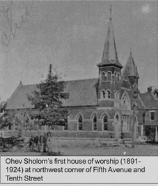 The first house of worship for Ohev Sholom. 1891-1924