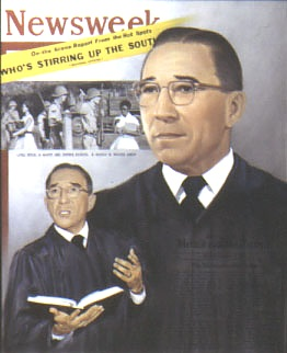 "Judge Ronald Davies on the cover of an issue of Newsweek (1957) naming his actions regarding the Little Rock (AR) School Board as the ""landmark decision on racial integration in our nation."" He nullified the injunctions made by the Pulaski County Cha"