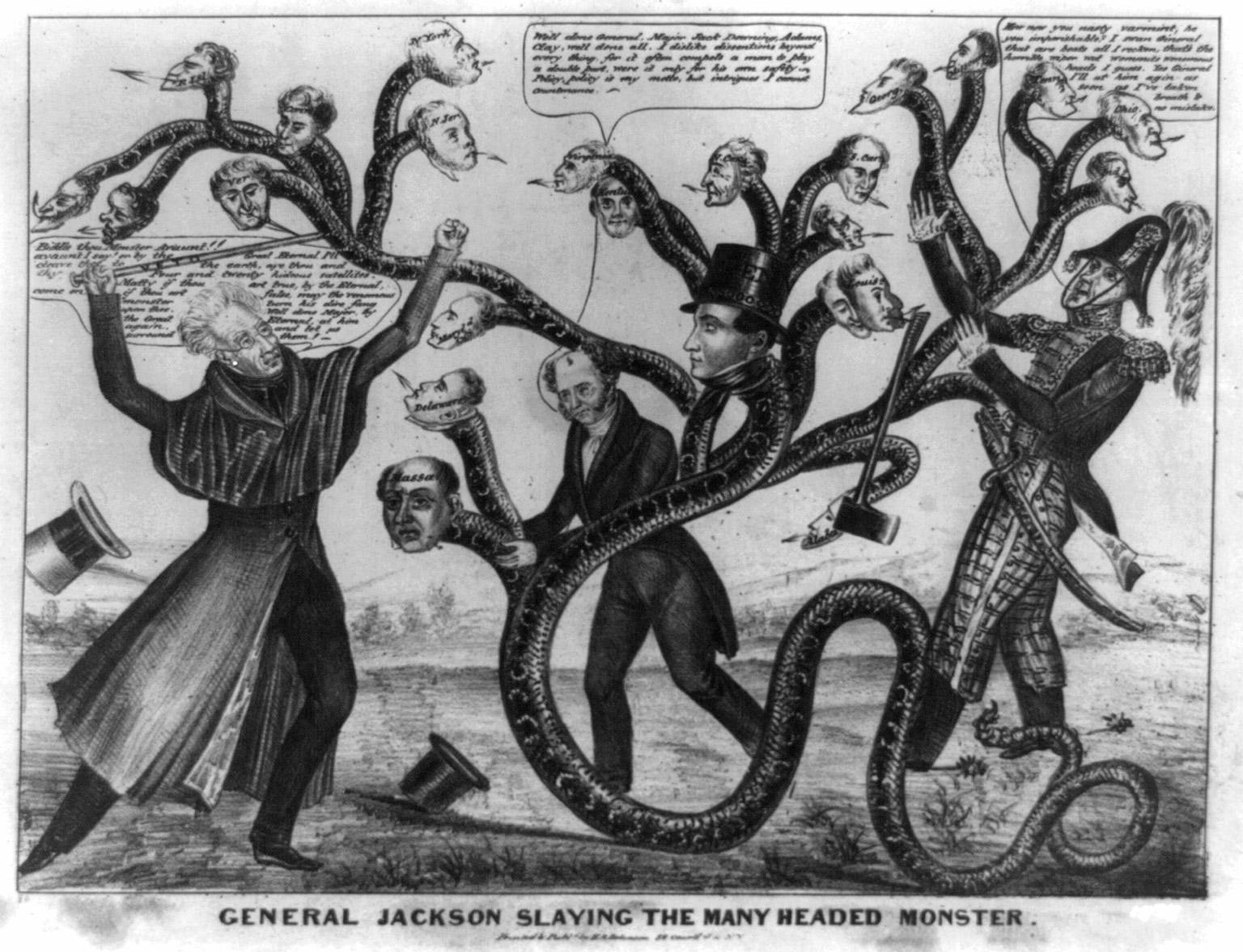 "A 19th century political cartoon in which President Jackson ""slays the many headed monster.""  The heads represent the states who supported the bank as Jackson wields a ""veto"" cane."