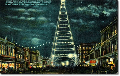 Postcard of the light tower and Market Street, 1910 (image from the City of San Jose)