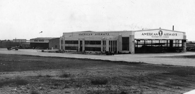 American Airways Admin Building and Hangar 1933