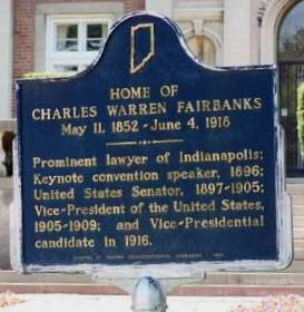 Historical Marker for the Charles Warren Fairbanks Home. The markers is located being the gate of the establishment