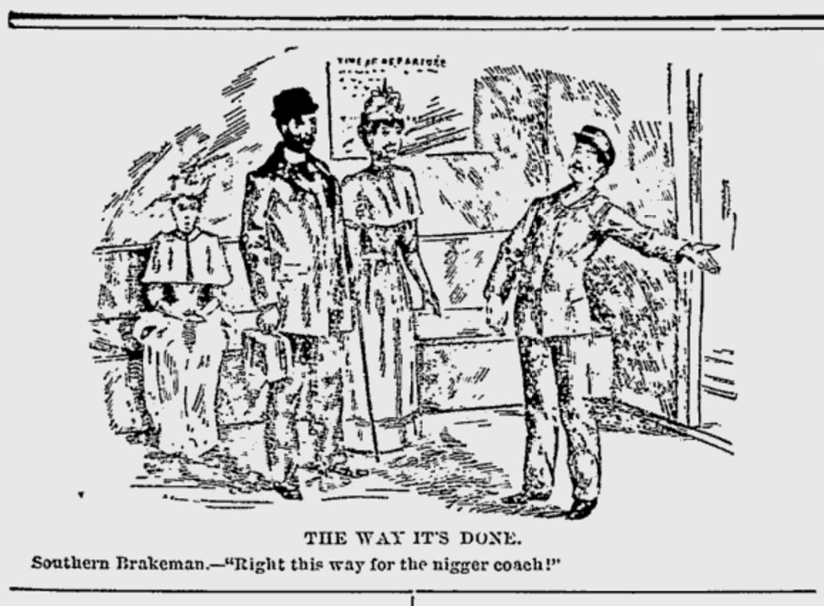 Cartoon depicting the travails of African American railway travel.  Appeared in the Indianapolis Freeman newspaper on January 30, 1892.