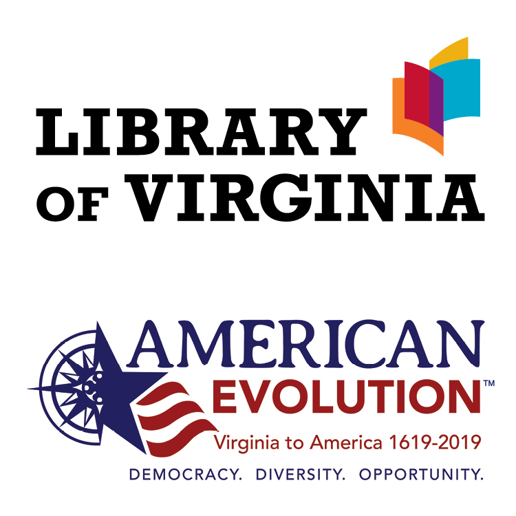 The Virginia Women in History Digital Trail is made possible by the Library of Virginia and American Evolution: Virginia to America, 1619–2019.