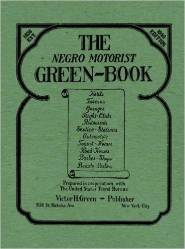 The Negro Motorist Green-Book Cover (1940 Edition).