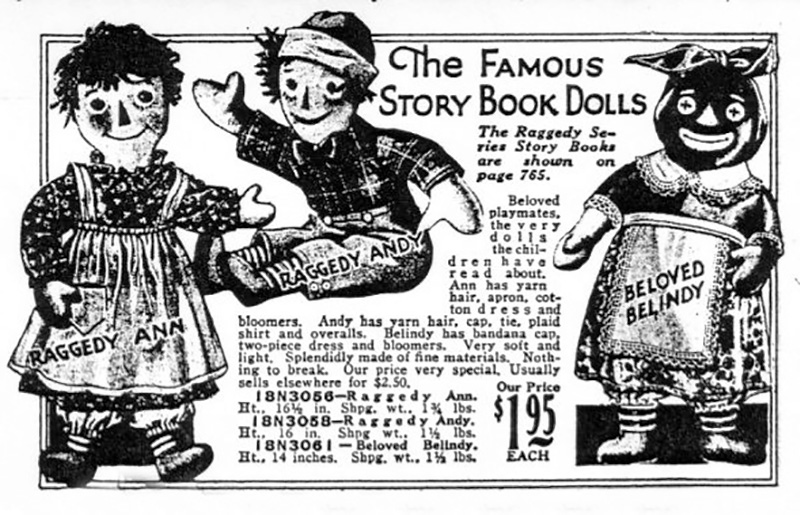 """An early advertisement for Raggedy Ann and Andy, as well as """"Beloved Belindy,"""" a caretaker whose appearance as a racialized """"Mammy figure"""" reflected the attitudes of many whites in the early 1900s."""