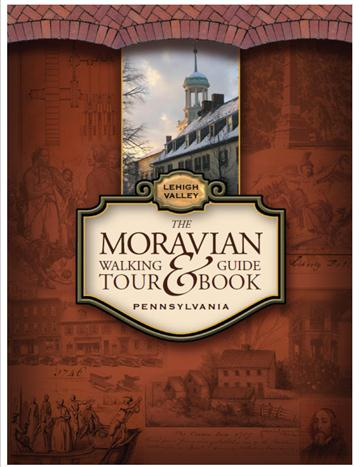Te Society recently published the Moravian Walking Tour and Guidebook of the Lehigh Valley which is available from their website.