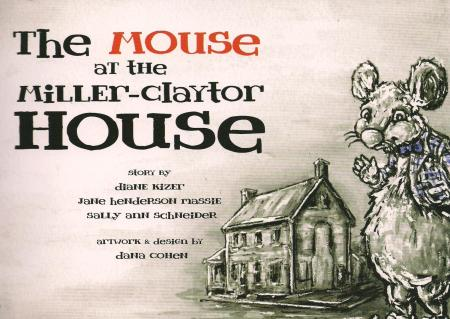 """""""The Mouse at the Miller-Claytor House"""""""