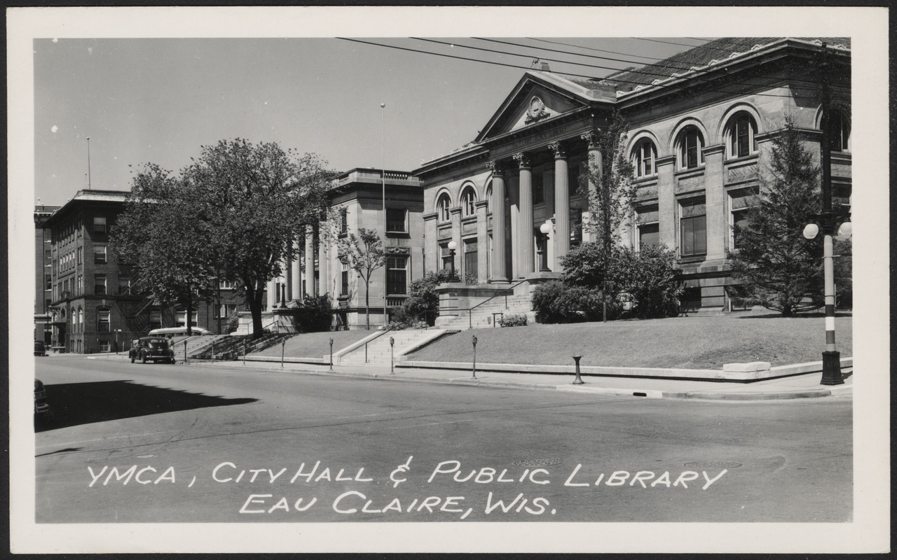 YMCA, City Hall, & Public Library of Eau Claire, Wisconsin