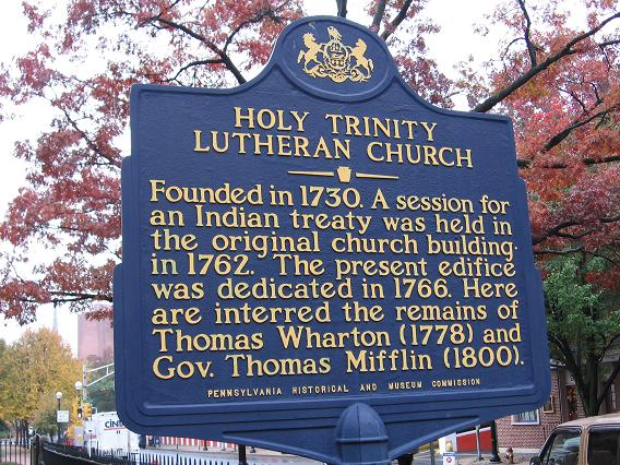 Marker commemorating the Holy Trinity Lutheran Church, Thomas Mifflin, and Thomas Wharton.