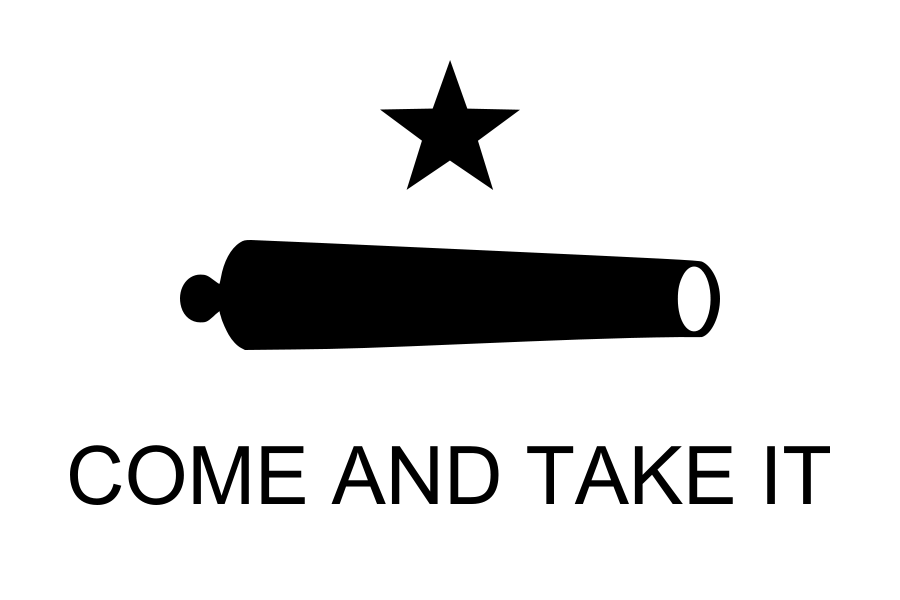 """The """"Come and Take it!"""" flag flown in the battle of Gonzales"""