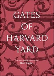 """Gates of Harvard Yard,"" by Blair Kamin, Ann Marie Lipinski"