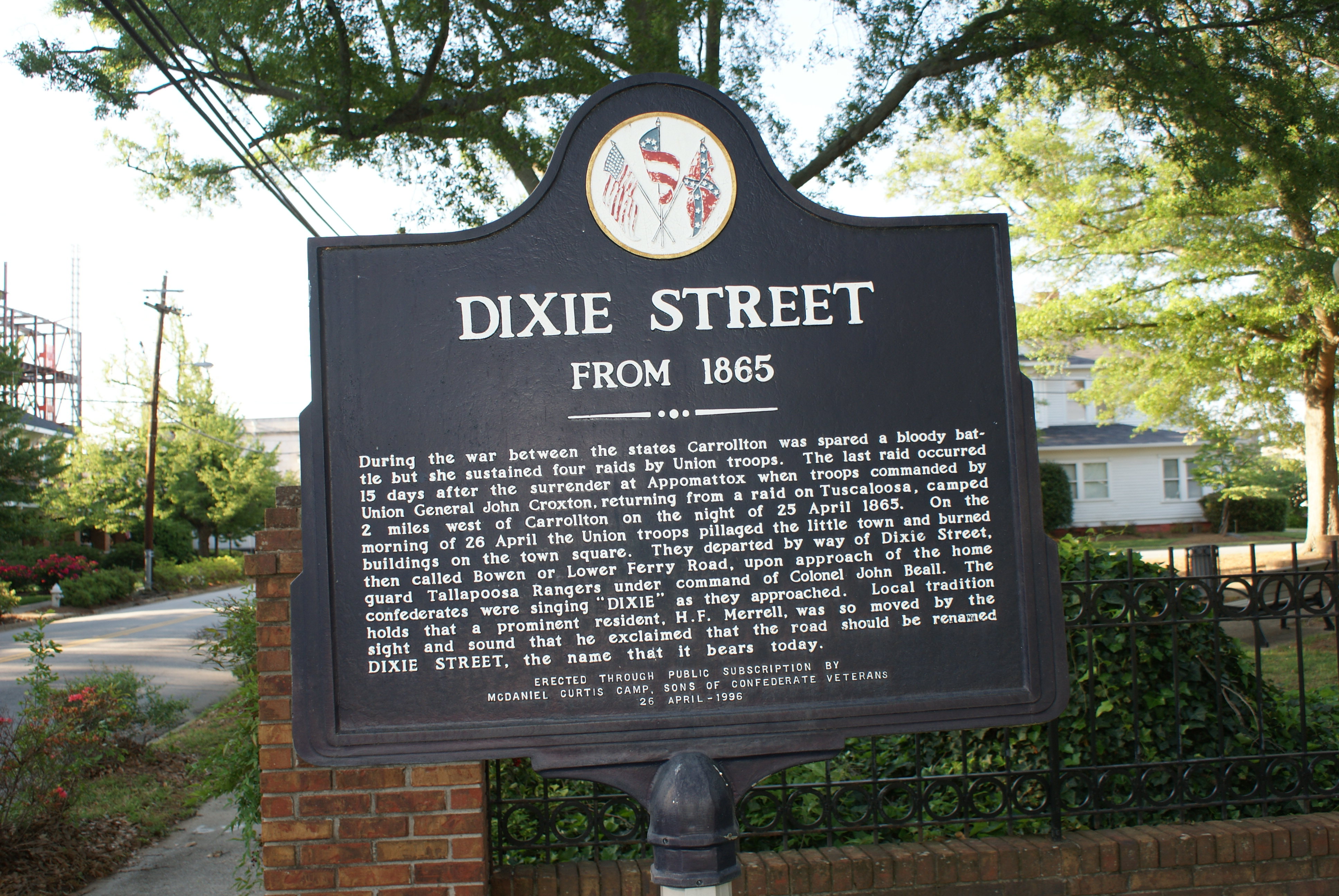 Dixie Street Historical Marker installed by the McDaniel Curtis Camp, Sons of Confederate Veterans, 1996.