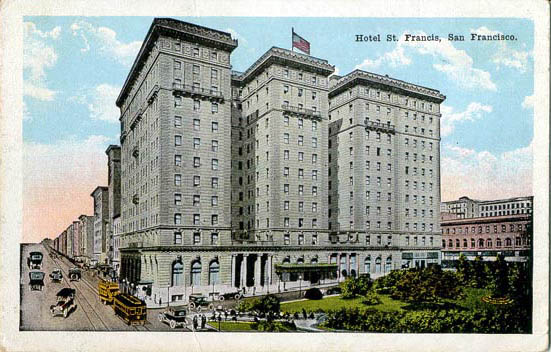The St. Francis as it appeared in the early 1900s
