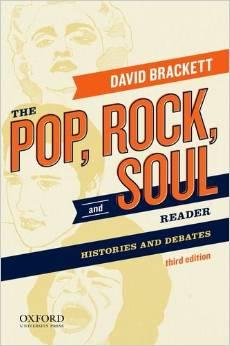 """The Pop, Rock, and Soul Reader: Histories and Debates,"" by David Brackett (see link below)"