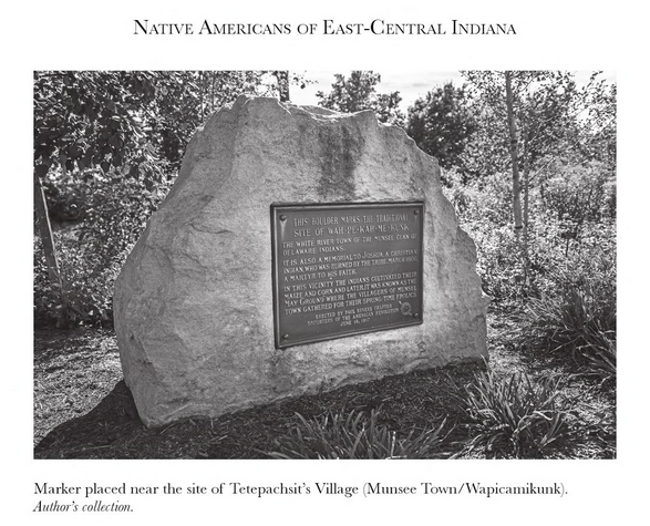 Marker for Munsee/Tetepachsit's Town. Photo from Native Americans of East-Central Indiana page 110.