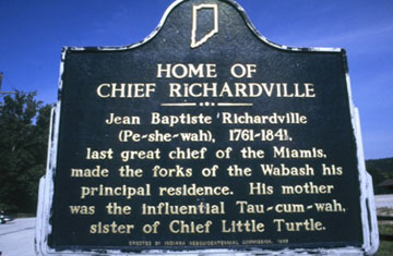 Located on the property of the Chief Richardville House.