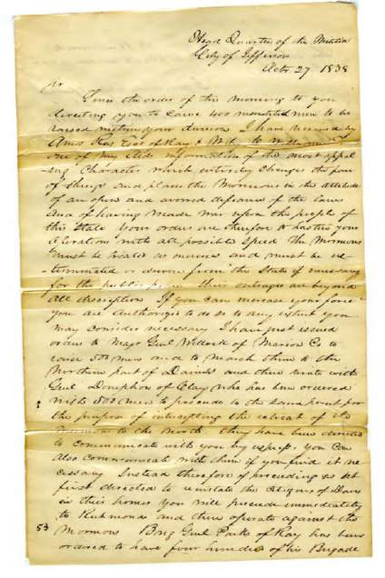 Headquarters of the Militia, City of Jefferson, Oct. 27, 1838. General John B. Clark: Sir Since the order of this morning to you, directing you to cause four hundred mounted men to be raised within your division