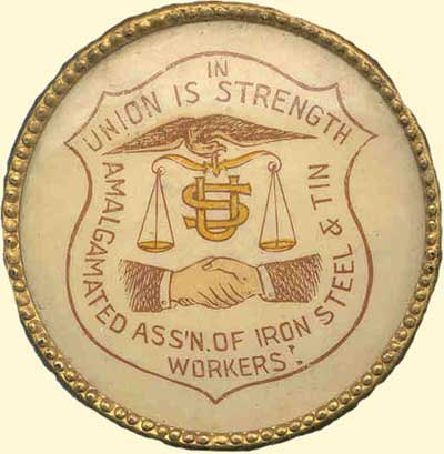 Button for Amalgamated Association of Iron and Steel Workers