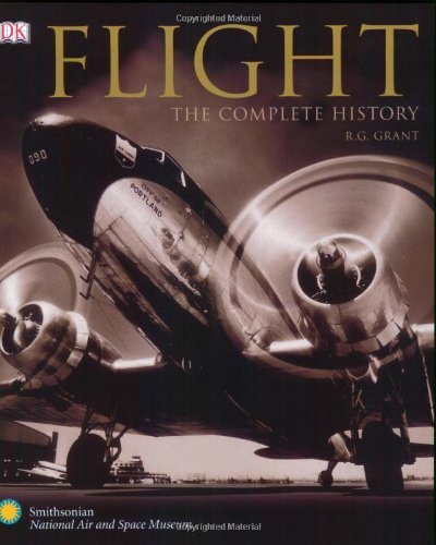 Flight: The Complete History-Click the link below for more info about this book